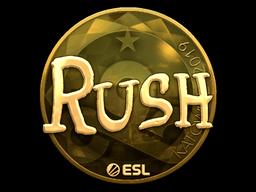 Sticker | RUSH (Gold) | Katowice 2019