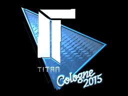 Sticker   Titan (Foil)   Cologne 2015