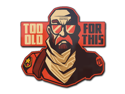Sticker | Too Old for This