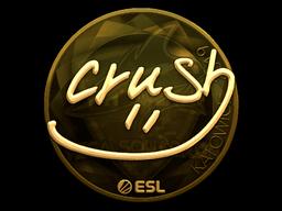 Sticker | crush (Gold) | Katowice 2019