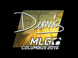Sticker | dennis (Foil) | MLG Columbus 2016
