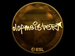 Sticker | olofmeister (Gold) | Katowice 2019